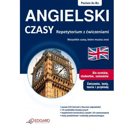 Angielski - Czasy Repetytorium z ćwiczeniami