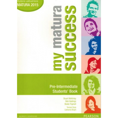 My Matura Success Pre-Intermediate. Student`s Book