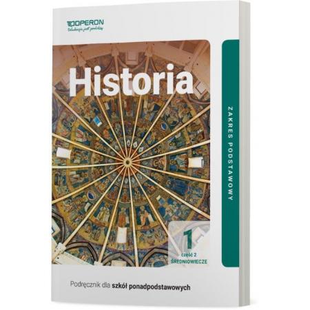 Historia 1. Podręcznik. Część 2. Średniowiecze. Zakres podstawowy. Szkoły ponadpodstawowe