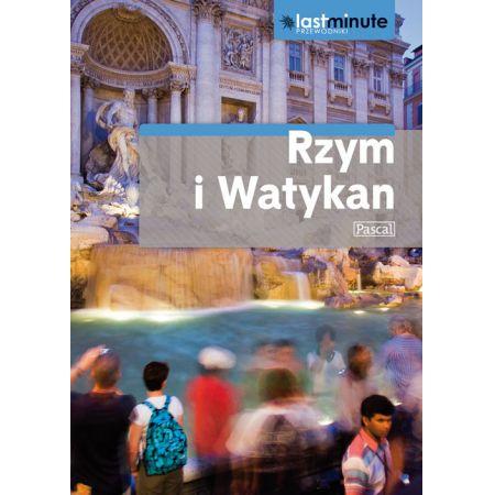 Przewodnik Last Minute - Rzym, Watykan PASCAL