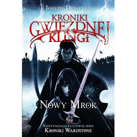 Kroniki Gwiezdnej Klingi, tom 1. Nowy mrok