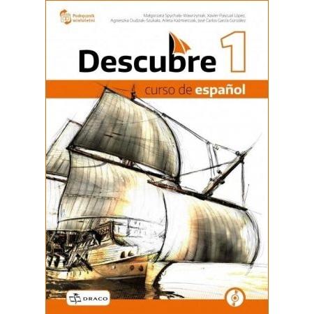 Descubre 1. Język hiszpański. Podręcznik wieloletni + CD dla szkół ponadpodstawowych. Nowa Podstawa Programowa