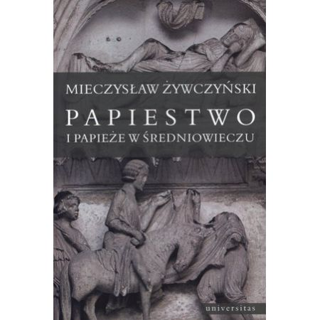 Papiestwo i papieże w średniowieczu