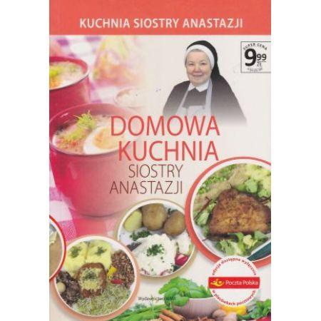 Domowa Kuchnia Siostry Anastazji