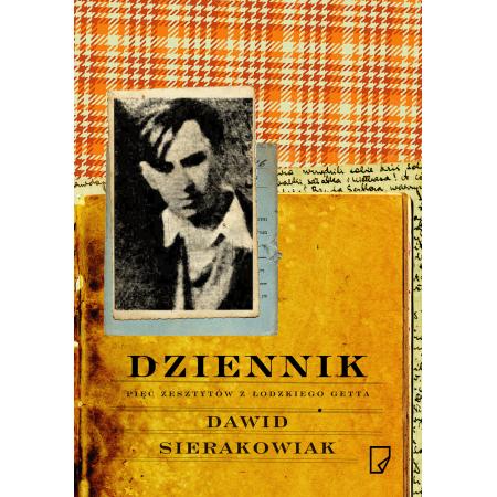 Dziennik. Pięć zeszytów z łódzkiego getta
