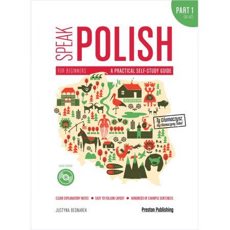 Speak polish a practical self study guide part 1 levels a1-a2 + CD