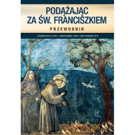Podążając za św. Franciszkiem
