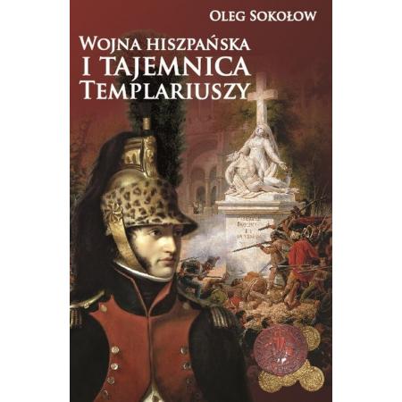 Wojna hiszpańska i tajemnica Templariuszy