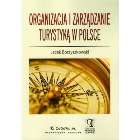 Organizacja i zarządzanie turystyką w Polsce