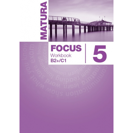 Matura Focus 5. Workbook