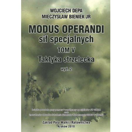 Modus Operandi sił specjalnych Tom V Taktyka strzelecka