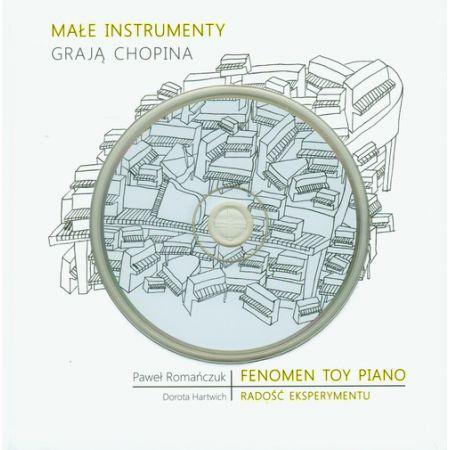 Małe instrumenty grają Chopina z płytą CD