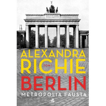 Berlin metropolia fausta Tom 1