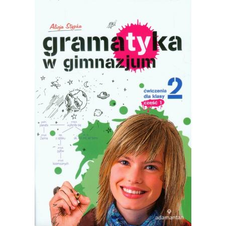 Gramatyka GIM Ćwiczenia dla klasy 2/1