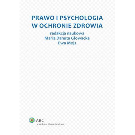 Prawo i psychologia w ochronie zdrowia
