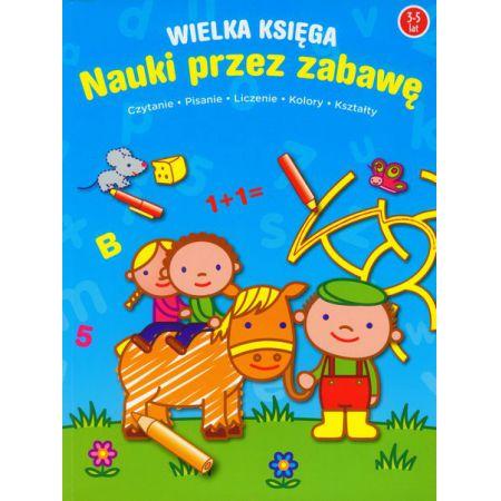 Wielka księga    Pierwsza książka Zabawa i nauka maluchów