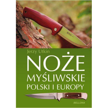 Noże myśliwskie Polski i Europy