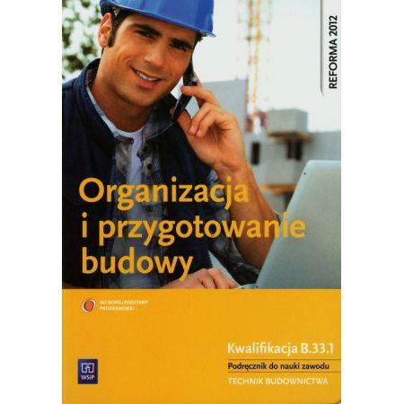 Organizacja i przygotowanie budowy WSiP