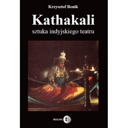 Kathakali sztuka indyjskiego teatru