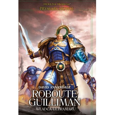 Roubote Guilliman władca Ultramaru