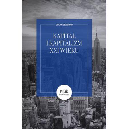 Kapitał i kapitalizm XXI wieku