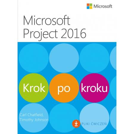 Microsoft Project 2016. Krok po kroku