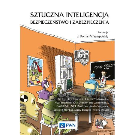 Sztuczna inteligencja. Bezpieczeństwo i zabezpieczenia