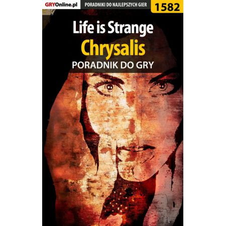 Life is Strange - Chrysalis - poradnik do gry