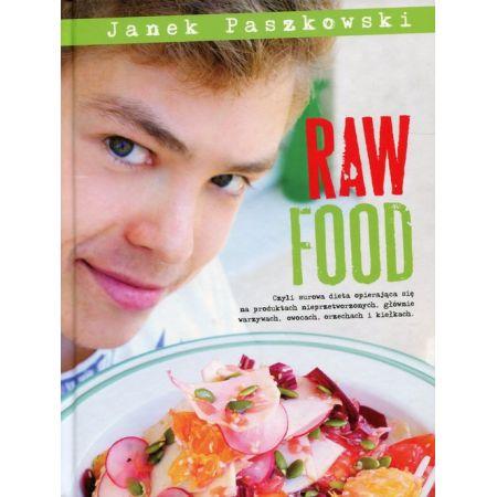 Raw Food Janek Paszkowski Ksiazka W Ksiegarni Taniaksiazka Pl