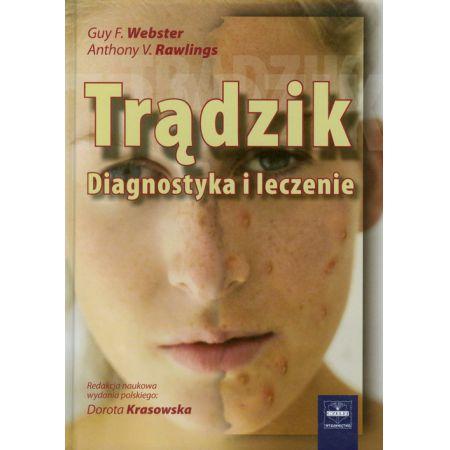 Trądzik Diagnostyka i leczenie
