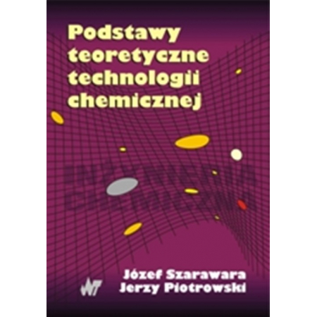 Podstawy teoretyczne technologii chemicznej