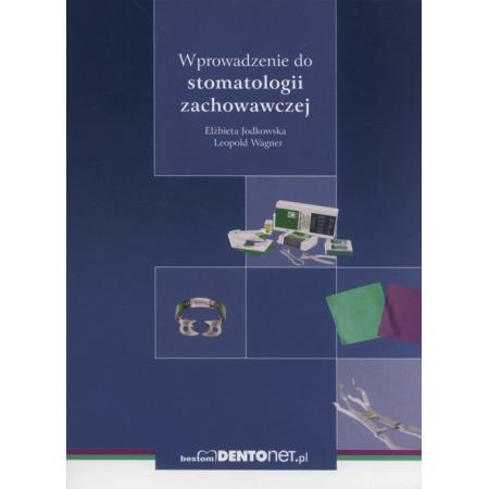Wprowadzenie do stomatologii zachowawczej
