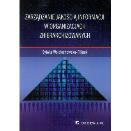 Zarządzanie jakością informacji w organizacjach zhierarchizowanych