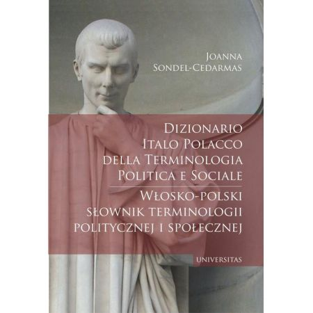Dizionario italo-polacco della terminologia politica e sociale. Włosko-polski słownik terminologii p