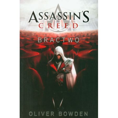 Assassin`s Creed Tom 2 Bractwo