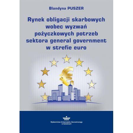 Rynek obligacji skarbowych wobec wyzwań pożyczkowych potrzeb sektora general government w strefie euro