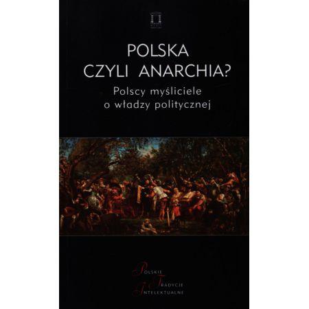 Polska czyli anarchia?