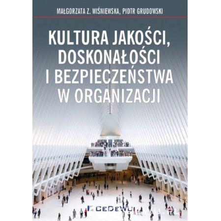 Kultura jakości, doskonałości i bezpieczeństwa w organizacji