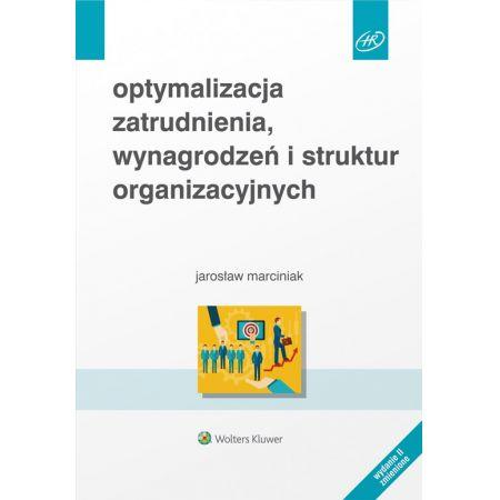 Optymalizacja zatrudnienia, wynagrodzeń i struktur organizacyjnych