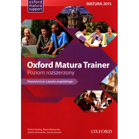 Oxford Matura Trainer. Repetytorium Poziom rozszerzony + Online Practice