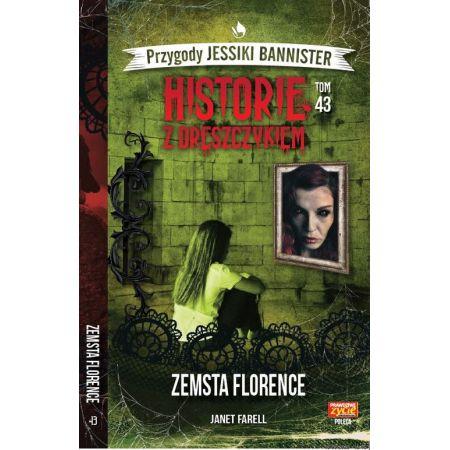 Historie z dreszczykiem J.Bannister 43 Zemsta Florence