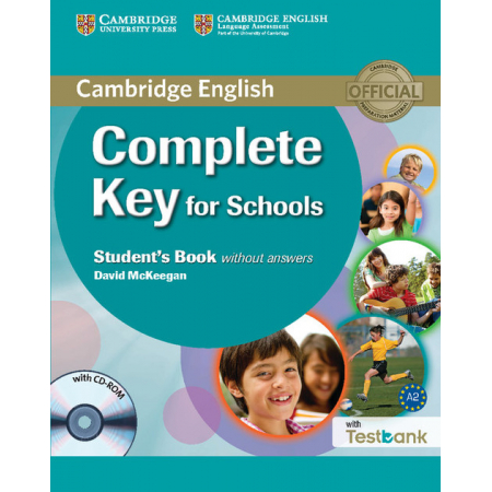 Complete Key for Schools Student's Book without Answers + Testbank