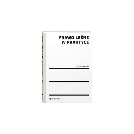 Prawo leśne w praktyce