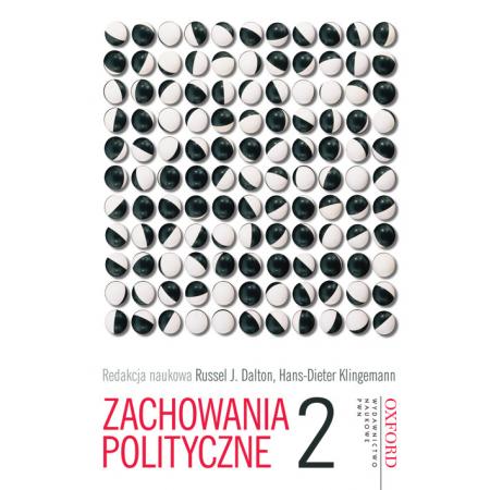 Zachowania polityczne Tom 2