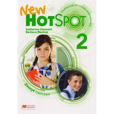 New Hot Spot 2. Zeszyt ćwiczeń. Język angielski. Szkoła podstawowa