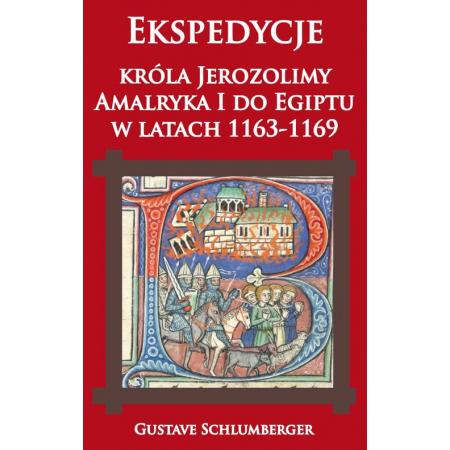 Ekspedycje króla Jerozolimy...