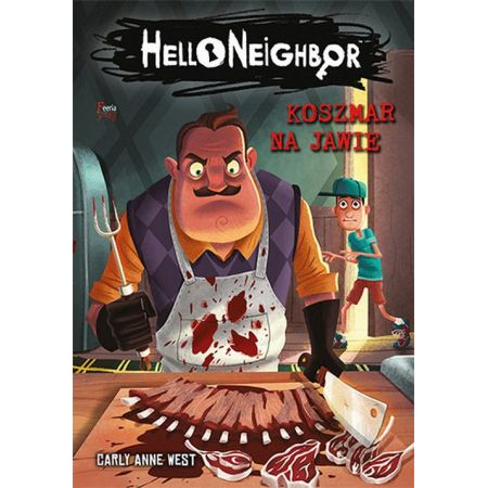 Koszmar na jawie. Hello Neighbor. Tom 2