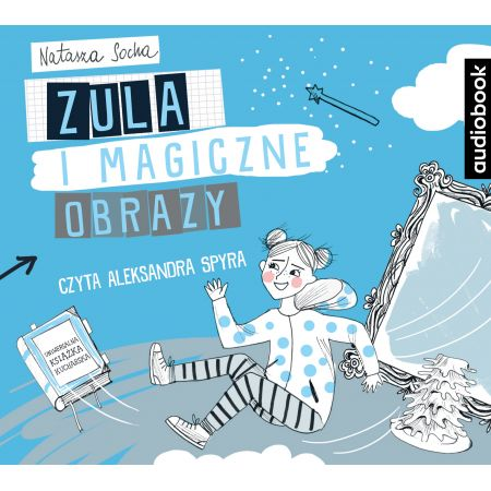 Zula i magiczne obrazy audiobook