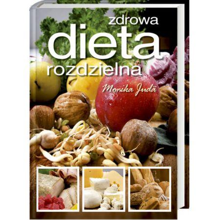 Zdrowa Dieta Rozdzielna