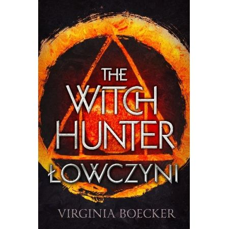 The Witch Hunter T.1 Łowczyni